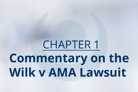 Ch 1 Commentary on Wilk v AMA Lawsuit