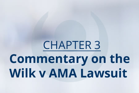 Ch 3 Commentary on Wilk v AMA Lawsuit